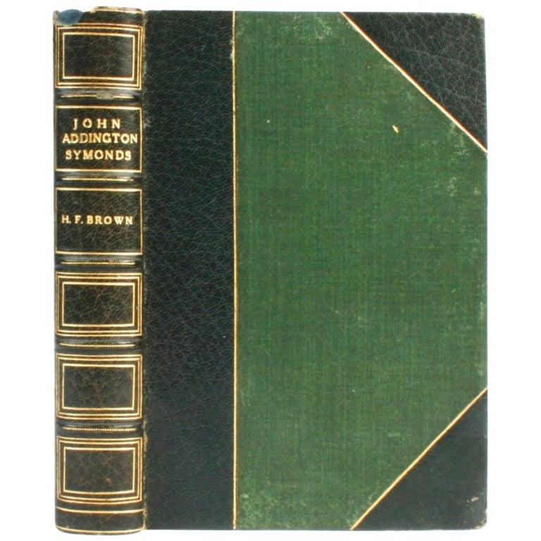 John Addington Symonds: A Biography, 1st Ed For Sale