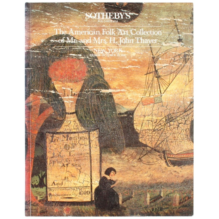 """""""Sotheby's The American Folk Art Collection of Mr. and Mrs. H. John Thayer"""" Book For Sale"""