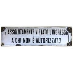 """Italienisches Emaille Vintage Metallschild """"vietato l'ingresso"""", 'Kein Zugang', 1930er"""
