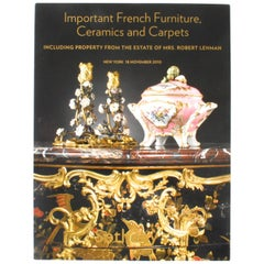 Important French Furniture, Ceramics & Carpets, the Estate of Mrs. Robert Lehman
