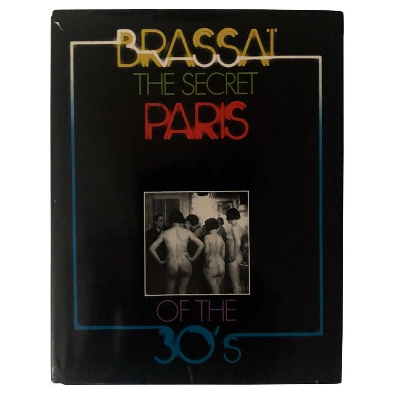 Brassai, the Secret Paris of the 1930s, Signed For Sale