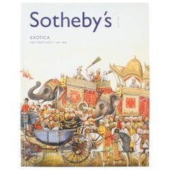Sotheby's: Catalogue Exotica East Meets West 1500-1900, May 2005