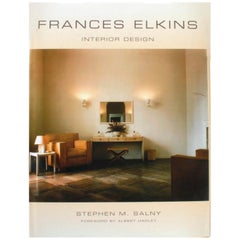 Frances Elkins, Interior Design by Stephen Salny, Forward by Albert Hadley