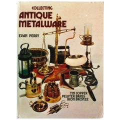 Collecting Antique Metalware by Evan Perry