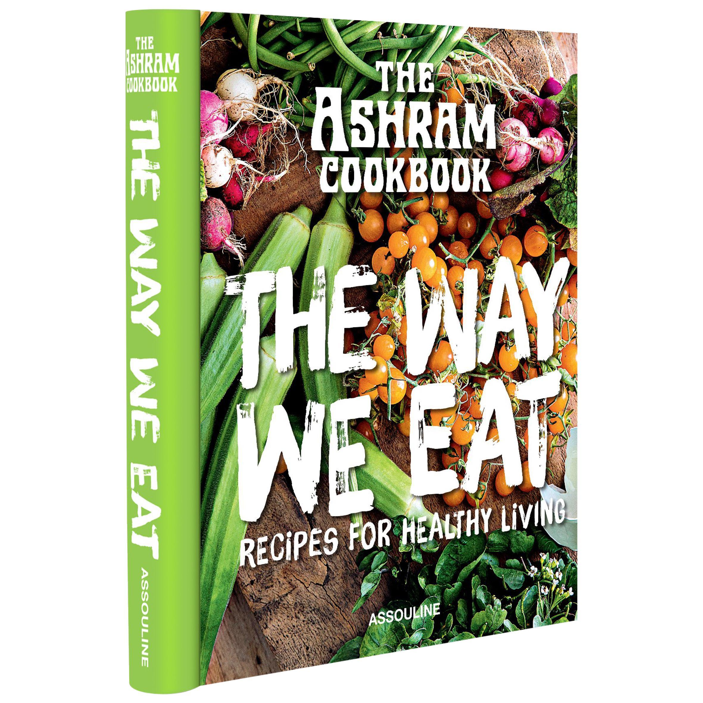 """The Ashram The Way We Eat"" Book"