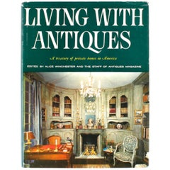 """Living With Antiques, A Treasury of Private Homes in America"", Book"