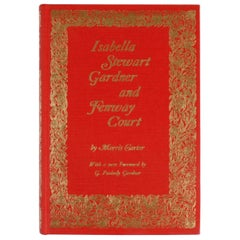 Isabella Stewart Gardner and Fenway Court by Morris Carter