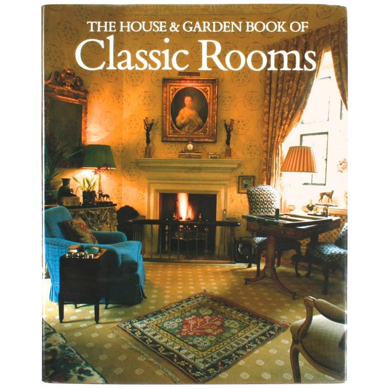 The House and Garden Book of Classic Rooms, First Edition For Sale
