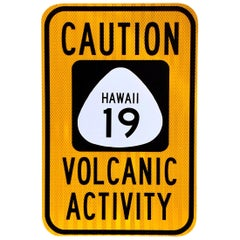 "Hawaii ""Volcanic Activity"" Vintage Road Sign"