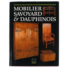 Mobilier Savoyard & Dauphinois by Edith Mannoni, 1st Edition