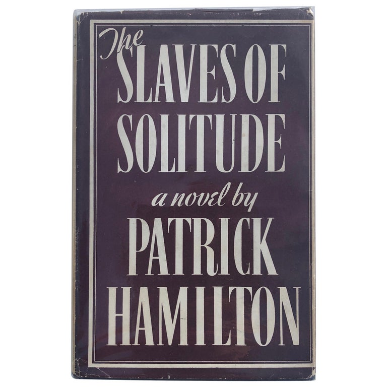 Patrick Hamilton, The Slaves of Solitude, First Edition Book For Sale
