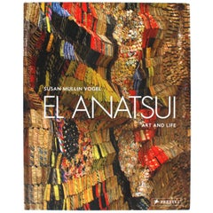 El Anatsui: Art and Life Susan M. Vogel, First Edition