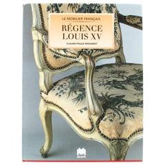 Régence Louis XV by Claude-Paule Wiegandt, 1st Edition