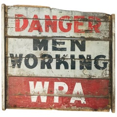 WPA Work Project Danger Men at Work Wooden Sign