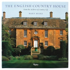 English Country House from the Archives of Country Life, Mary Miers 1st Edition