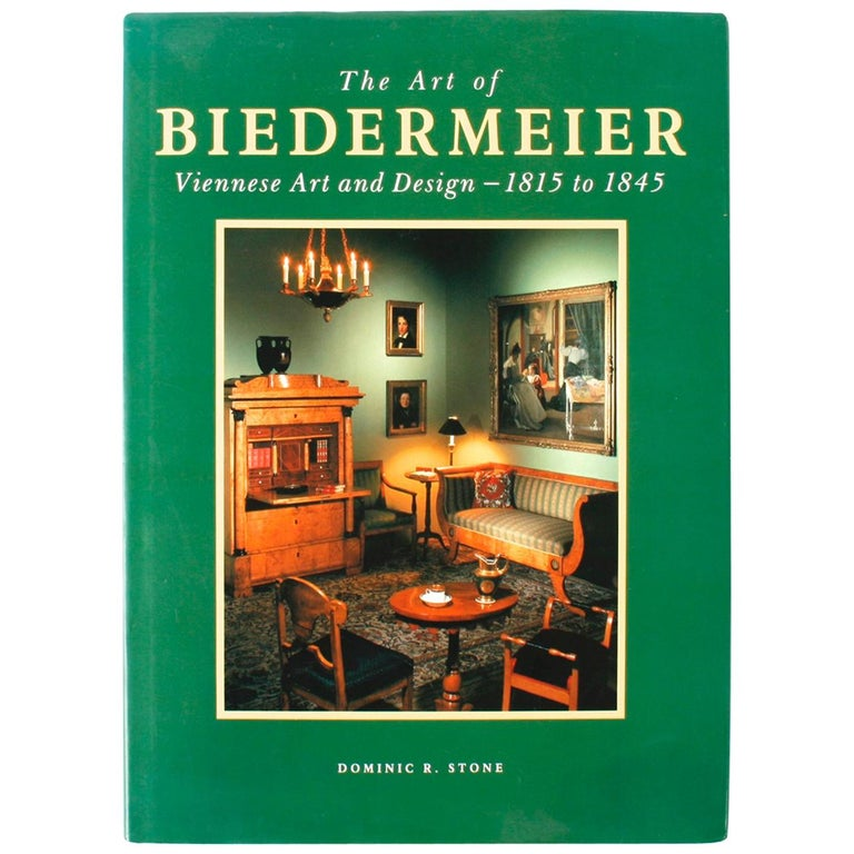 Art of Biedermeier Viennese Art and Design by Dominic R Stone, First Edition For Sale