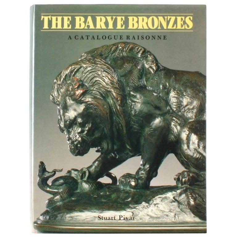 Barye Bronzes, a Catalogue Raisonne by Stuart Pivar For Sale