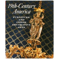 19th Century America Furniture and Other Decorative Arts by Marvin D. Schwartz