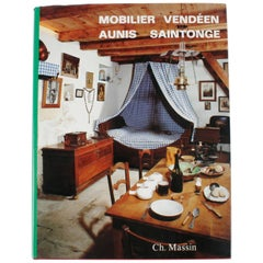 Mobilier Vendeen Aunis-Saintonge by Lucile Oliver, 1st Edition