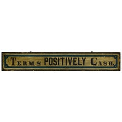 """Terms Positively Cash"" New England Trade Sign"