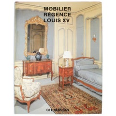 Mobilier Regence, Louis XV by Monica Burckhardt, First Edition