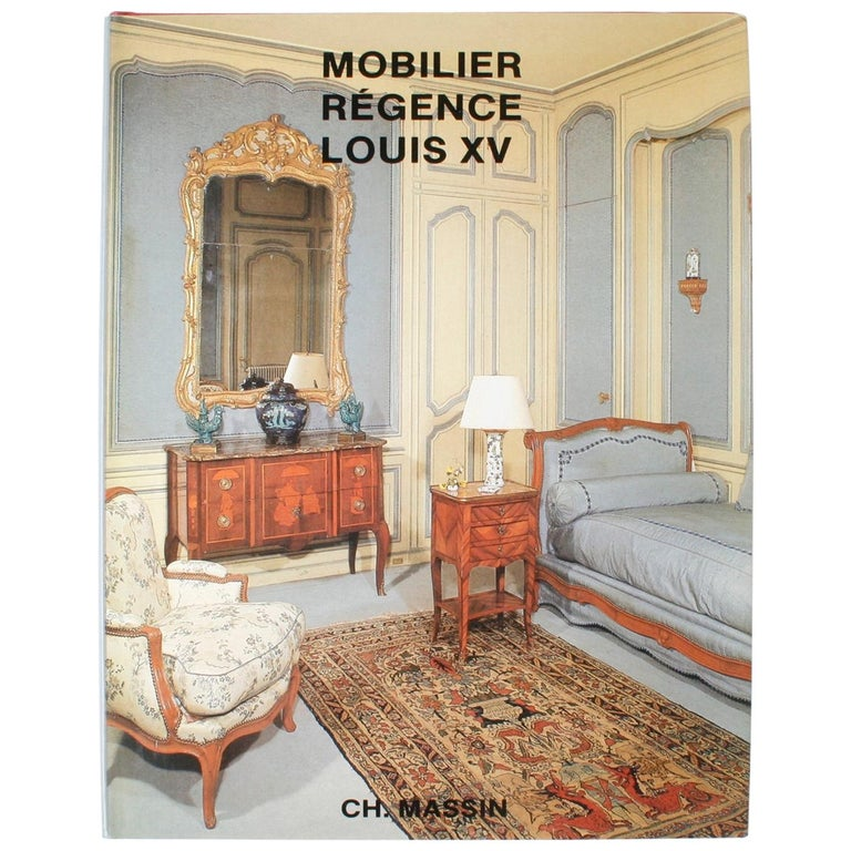 Mobilier Regence, Louis XV by Monica Burckhardt, First Edition For Sale
