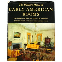 Treasure House of Early American Rooms by John A. Sweeney, First Edition
