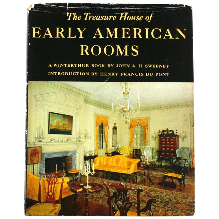 Treasure House of Early American Rooms by John A. Sweeney, First Edition For Sale
