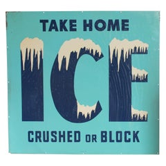 """Large 1950s """"Take Home Ice Crushed Or Block"""""""