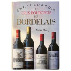 Encyclopedie Des Crus Bourgeois Du Bordelais 1988-1992 by Michel Dovaz