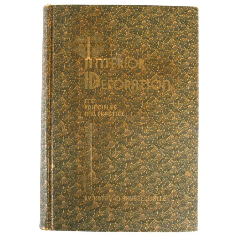 Principles and Practice of Interior Decoration by Katherine Muselwhite For Sale
