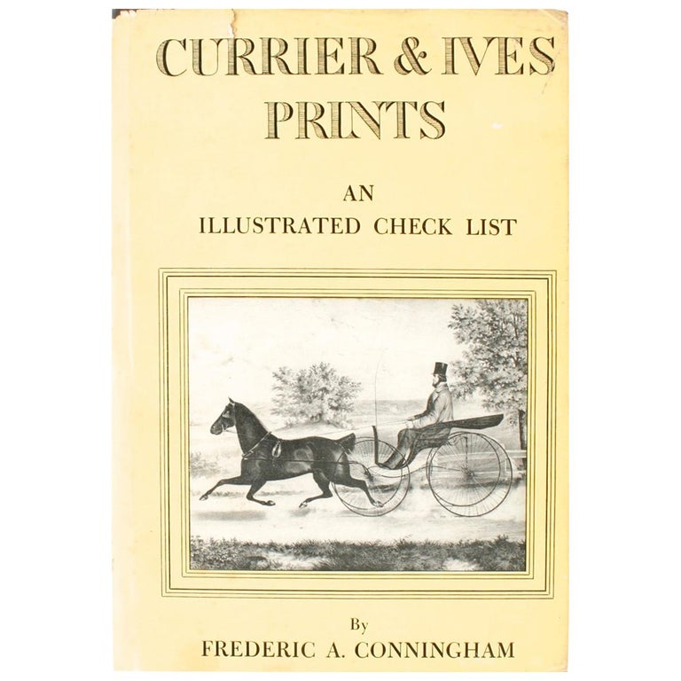 Currier & Ives Prints An Illustrated Check List by Frederic Conningham 1st Ed For Sale