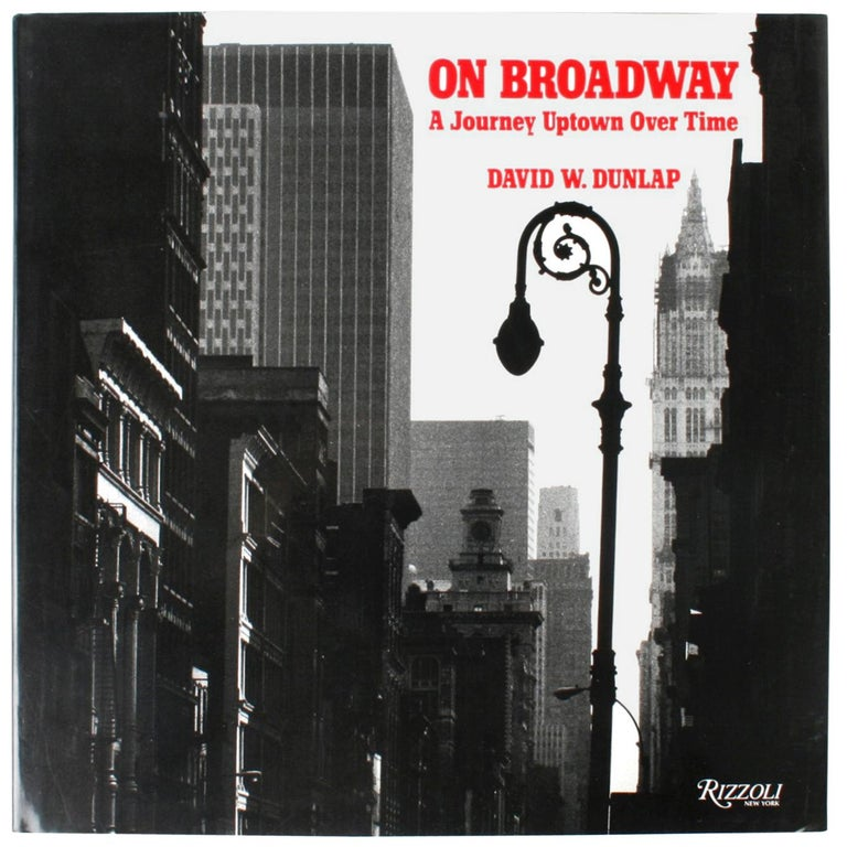 On Broadway by David W. Dunlap, First Edition For Sale