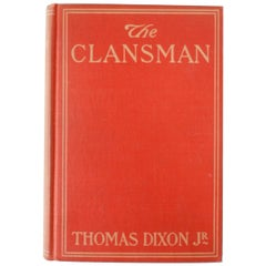 The Clansman The Birth of a Nation by Thomas Dixon, First Edition