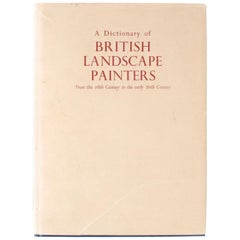 Dictionary of British Landscape Painters by Maurice H. Grant