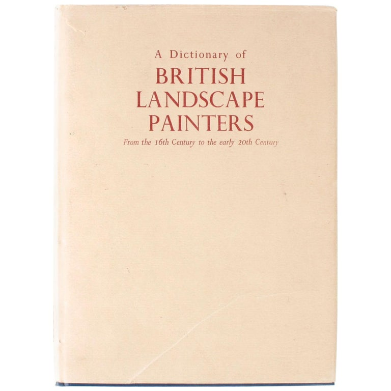 Dictionary of British Landscape Painters by Maurice H. Grant For Sale