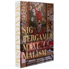 """Maximalism by Sig Bergamin"" Book"