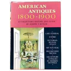 "American Antiques 1800-1900 ""A Collector's History and Guide"", USA, 1965"