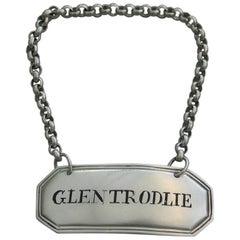 George III Scottish Provincial Silver Wine Label 'Glentrodlie', circa 1820