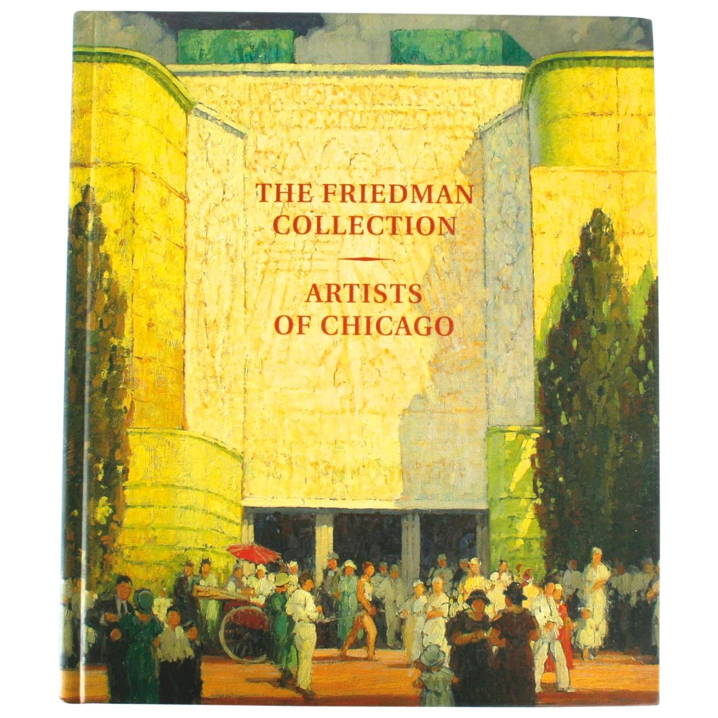 'Friedman Collection Artists of Chicago' Essay by Dr. William Gerdts 1st Edition