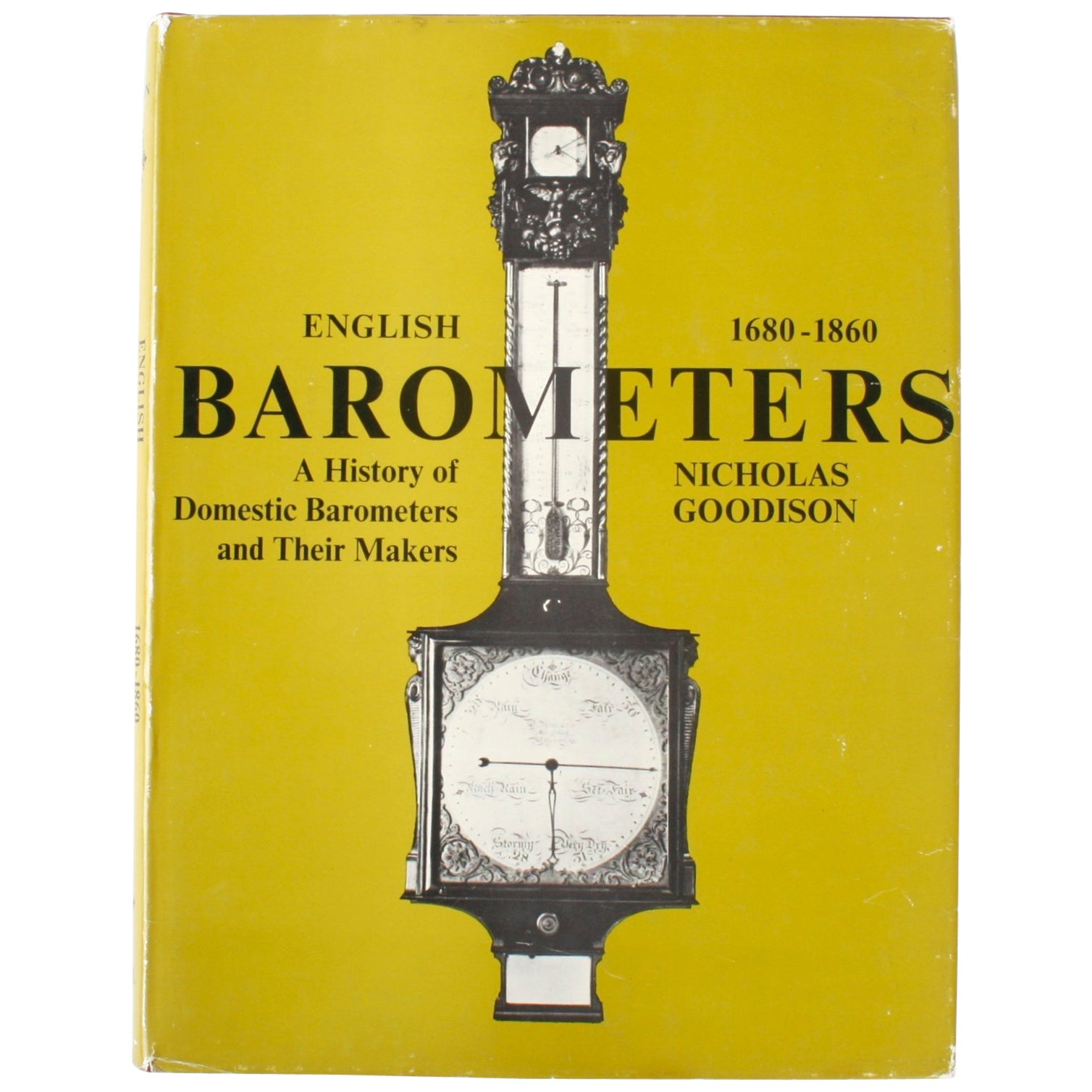 English Barometers, 1680-1860 by Nicholas Goodison, First Edition Book