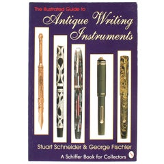 Illustrated Guide to Antique Writing Instruments by George Fischler, 1st Edition