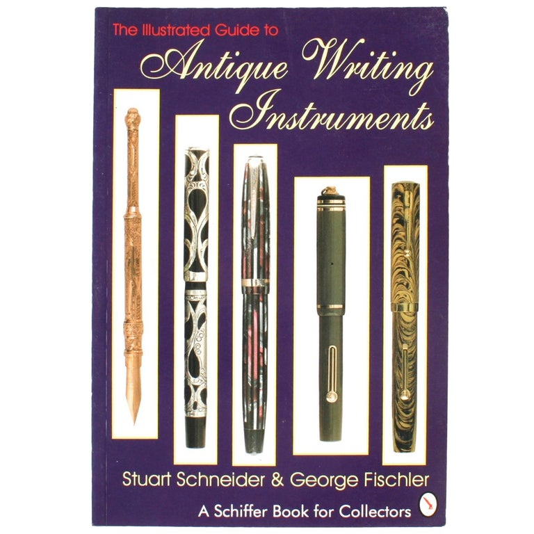 Illustrated Guide to Antique Writing Instruments by George Fischler, 1st Edition For Sale