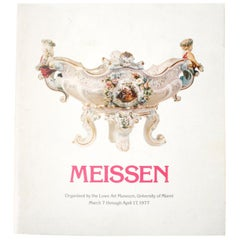Meissen, Organized by the Lowe Art Museum, University of Miami 1977, 1st Ed