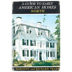 A Guide to Early American Homes North by Dorothy Pratt & Richard Pratt, 1st Ed