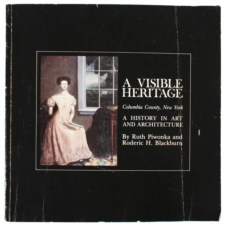 Visible Heritage-Columbia County NY, a History in Art and Architectucture, 1st For Sale