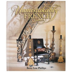 Unmistakably French, First Edition by Betty Lou Phillips