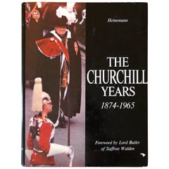 The Churchill Years 1874-1965 Text By The Times of London, Lord Butler SALE