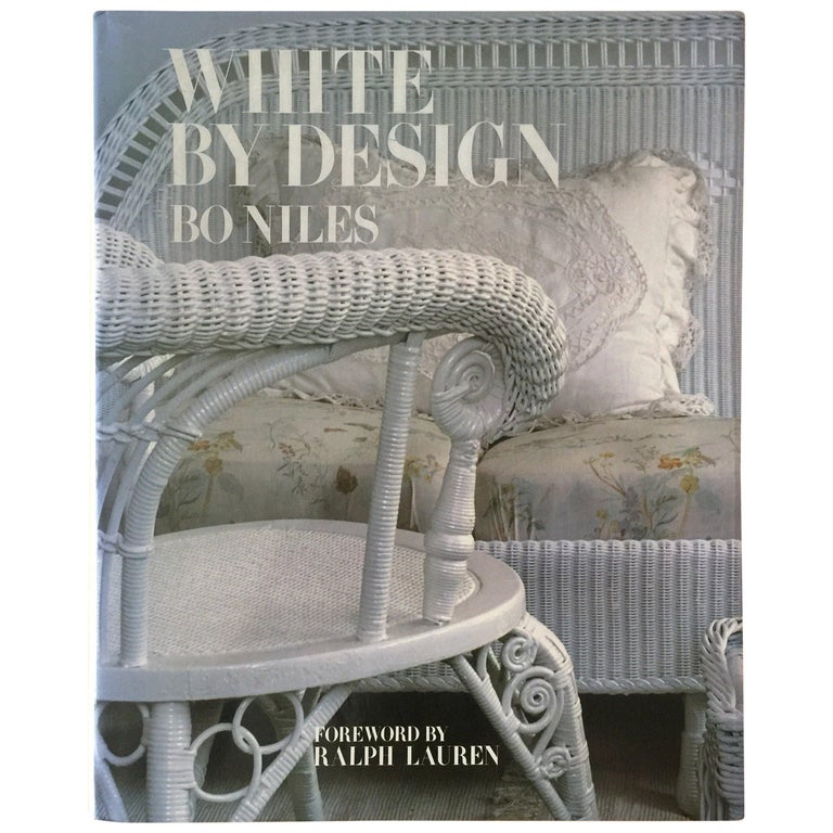 White by Design by Bo Niles First Edition Hardcover Book For Sale