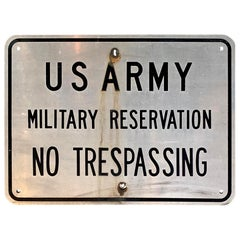 Vintage US ARMY Military Reservation Sign